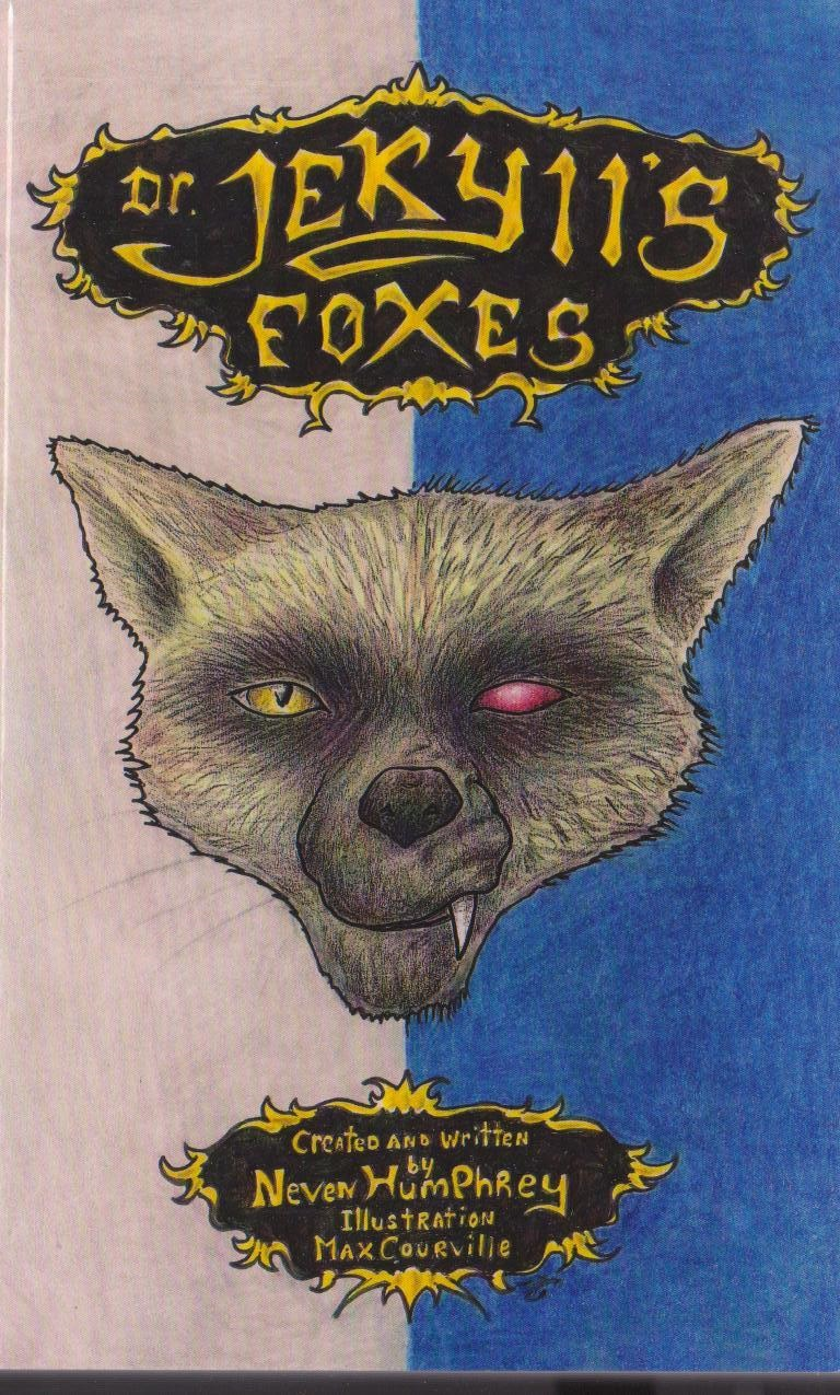 Dr. Jekyll's Foxes